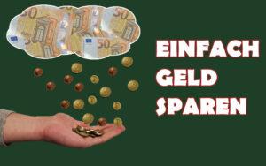 Geld sparen Tricks und Tipps