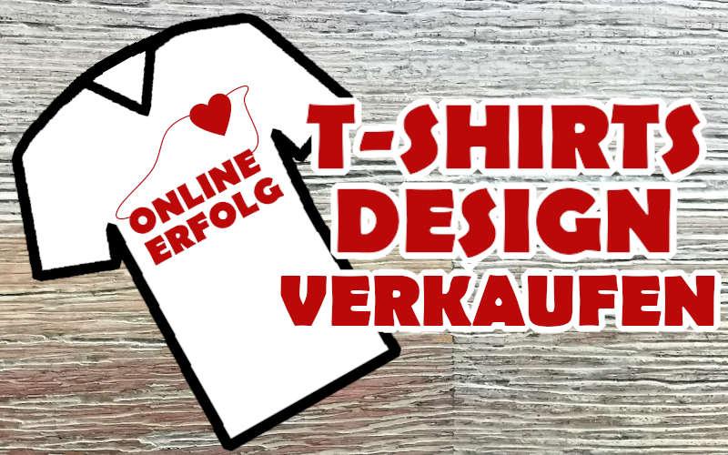 Online Geld verdienen Tshirt business