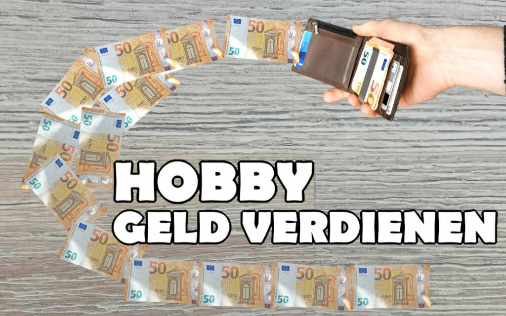 Hobby Geld verdienen