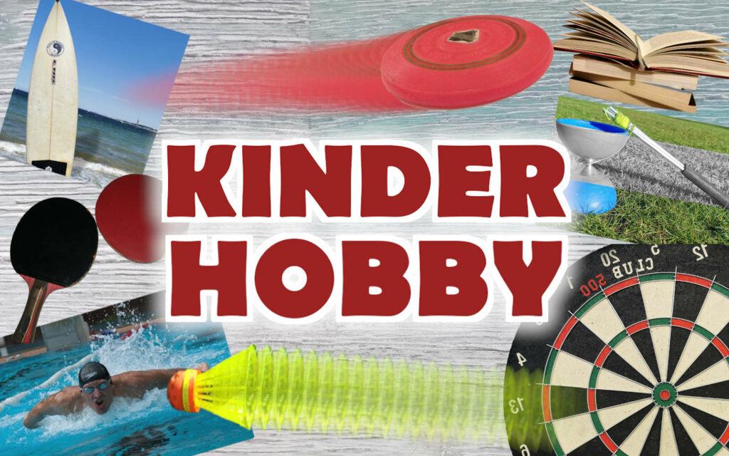 Kinder Hobby