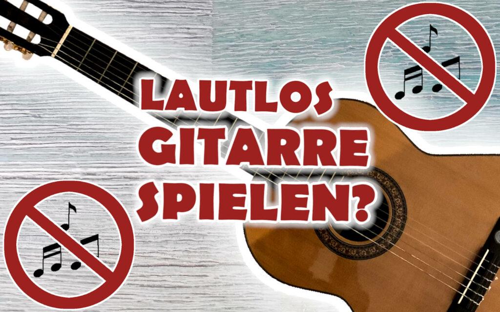 Lautlose Gitarre