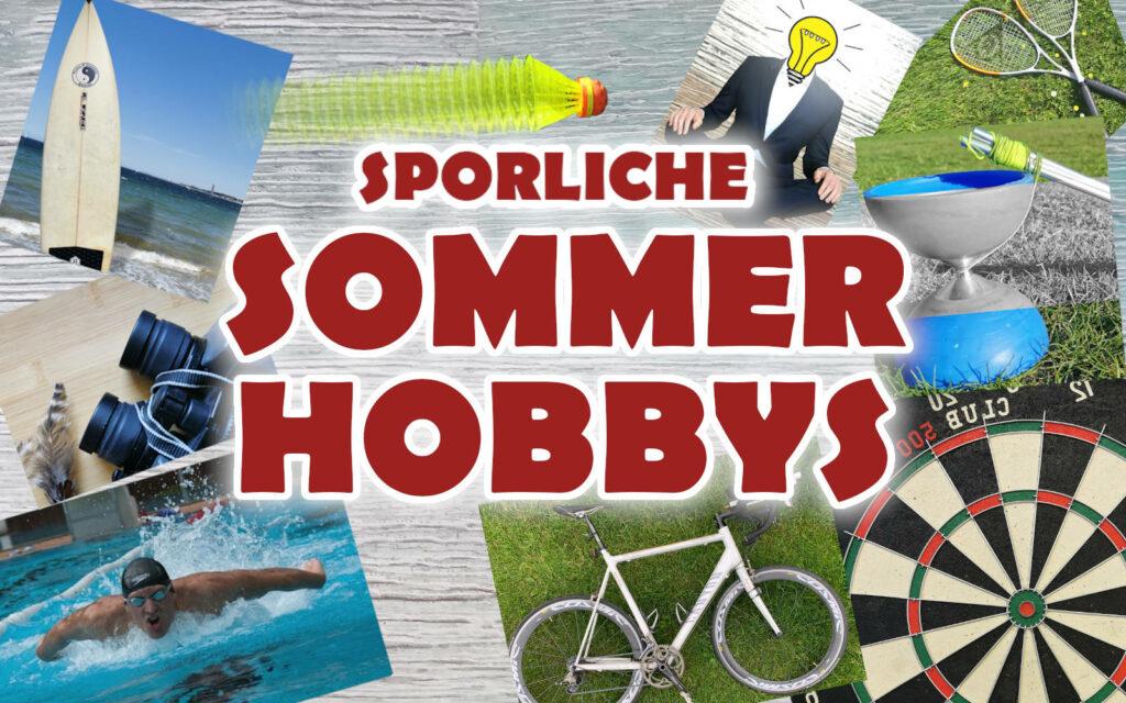Sommer Hobbys